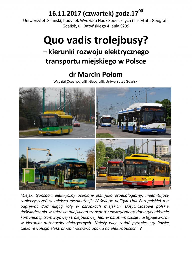 Quo vadis trolejbusy? – kierunki rozwoju elektrycznego transportu miejskiego w Polsce
