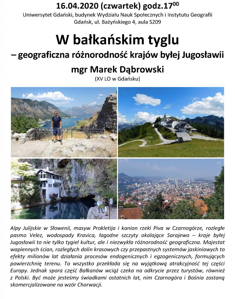 """Marek Dąbrowski: """"W bałkańskim tyglu – geograficzna różnorodność krajów byłej Jugosławii"""""""